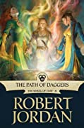 The Path of Daggers: Book Eight of 'The Wheel of Time' by Robert Jordan cover image