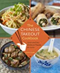 The Chinese Takeout Cookbook: Quick a...