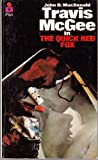 Quick Red Fox (0330024000) by JOHN D. MACDONALD