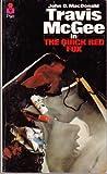 Quick Red Fox (0330024000) by JOHN D. MACDONALD