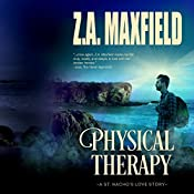 Physical Therapy: St. Nacho's, Book 2 | Z. A. Maxfield