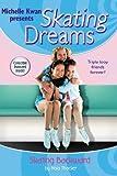 Skating Dreams: Skating Backward - Book #3
