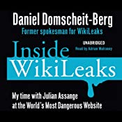 Inside Wikileaks: My Time with Julian Assange at the World's Most Dangerous Website | [Daniel Domscheit-Berg]