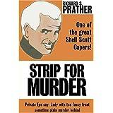 Strip for Murder ~ Richard S. Prather