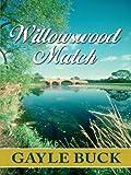 Five Star Romance - Willowswood Match (1594142084) by Gayle Buck