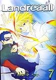 Landreaall 7 (7) (IDコミックス ZERO-SUMコミックス)