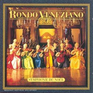 Rondo Veneziano - Symphonie De Noel/fr - Zortam Music