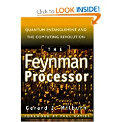 The Feynman Processor by Gerard Milburn