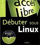 D�buter sous Linux (1 livre + 1CD-Rom)