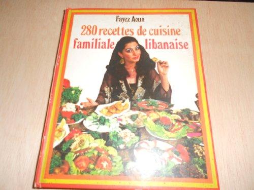 280 recettes de cuisine familiale libanaise used books for Cuisine libanaise