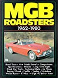 R.M. Clarke MG MGB Roadsters 1962-1980 (Brooklands Books Road Tests Series)