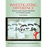 Investigating Difference: Human and Cultural Relations in Criminal Justice (2nd Edition) ~ CJ CJ Collective