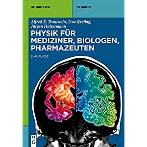 Physik für Mediziner, Biologen, Pharmazeuten (De Gruyter Studium)