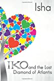 Iko and the Lost Diamond of Atlantis