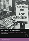Rights of Passage: Sidewalks and the Regulation of Public Flow (Social Justice)