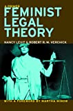 Feminist Legal Theory: A Primer (Critical America)