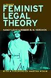Feminist Legal Theory: A Primer (Critical America (New York University Paperback))