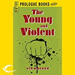 The Young and the Violent | Vin Packer