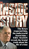 The Inside Story (0330329901) by Mason, Eric