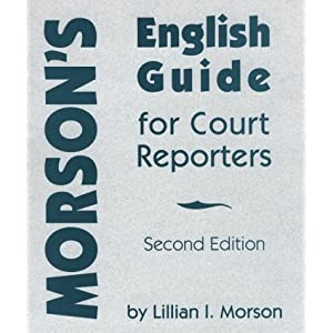 Morson's English Guide for Court Reporters Lillian I. Morson