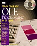 Teach Yourself Ole Programming in 21...