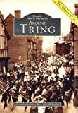 img - for Around Tring: Two Volumes in One (Tempus Two in One) book / textbook / text book