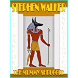The Mummy Shrugged (The Department of Occult Investigations)di Stephen Walker
