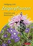 Zeigerpflanzen: Erkennen und Bestimmen