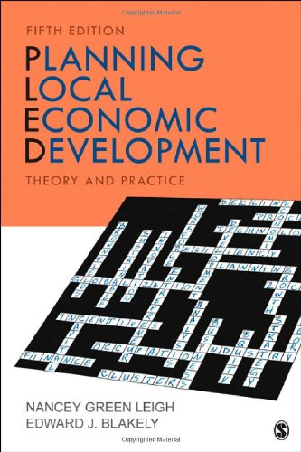 Planning Local Economic Development: Theory and Practice, by Nancey G. (Green) Leigh, Edward J. (James) Blakely