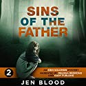 Sins of the Father: Erin Solomon Pentalogy, Book 2 Audiobook by Jen Blood Narrated by Melissa Redmond