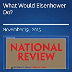 What Would Eisenhower Do? |  National Review