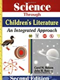 Science Through Childrens Literature: An Integrated Approach (1563086514) by Carol M Butzow