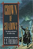 Crown of Shadows: The Coldfire Trilogy #3 (0756403189) by Friedman, C.S.
