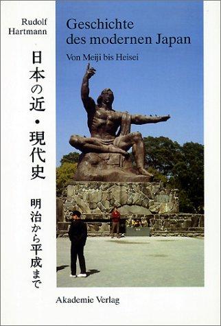 Geschichte des modernen Japan: Von Meiji bis Heisei