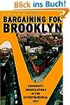 Bargaining for Brooklyn: Community Or...