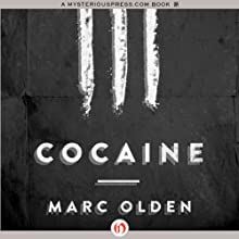 Cocaine (       UNABRIDGED) by Marc Olden Narrated by John Nelson