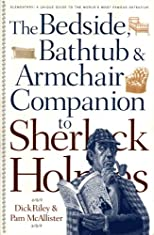 The Bedside, Bathtub & Armchair Companion to Sherlock Holmes (Bedside, Bathtub & Armchair Companions)