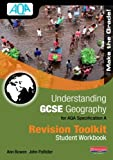 Understanding GCSE Geography for AQA A: Revision Toolkit Student Workbook
