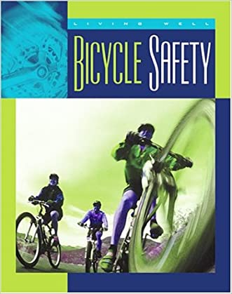 Bicycle Safety (Living Well (Child's World))