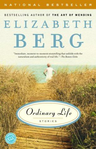 Ordinary Life: Stories (Ballantine Reader