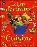 """Afficher """"Le Livre d'activités de la cuisine"""""""
