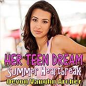 Summer Heartbreak: Her Teen Dream, Book 2 | Devon Vaughn Archer