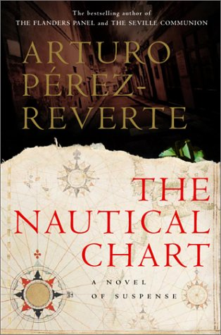 The Nautical Chart, Arturo Pérez-Reverte