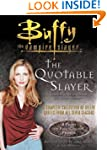 The Quotable Slayer (Buffy the Vampir...