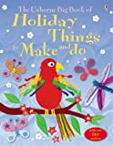 The Big Book of Holiday Things to Make and Do (Usborne Activities) Kate Knighton