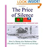 The Price Of Silence: Muslim-Buddhist War Of Bangladesh And Myanmar - A Social Darwinist's Analysis