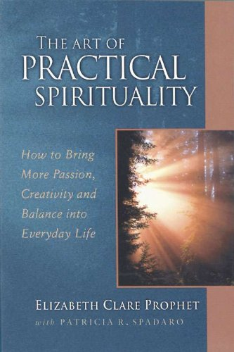 Patricia R. Spadaro - The Art of Practical Spirituality: How to Bring More Passion, Creativity and Balance into Everyday Life (Pocket Guides to Pracctical Spirituality)