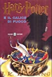 Image of Harry Potter E il Calice Di Fuoco = Harry Potter & the Goblet of Fire (Italian Edition)