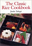 : The Classic Rice Cookbook