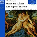'Venus and Adonis' and 'The Rape of Lucrece' (       UNABRIDGED) by William Shakespeare Narrated by David Burke, Eve Best, Clare Corbett, Benjamin Soames, Oliver Le Sueuer